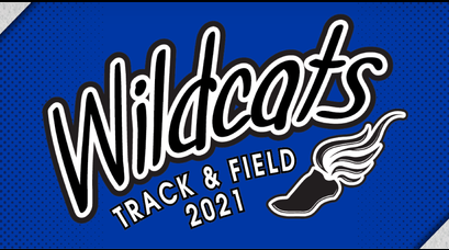 Wildcats Track & Field 2021