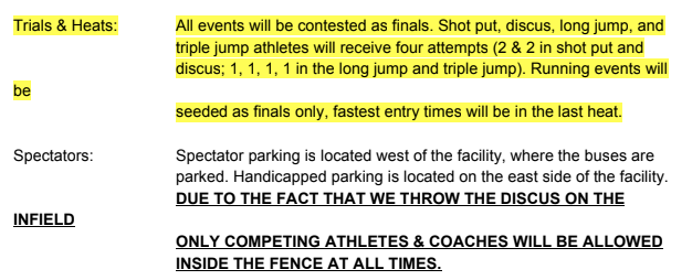 Events are finals only, parking is west of the facility, athletes and coaches only inside the fence